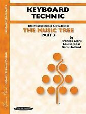 NEW The Music Tree, Part 3, Keyboard Technic by Frances Clark