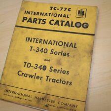Ih International Td T 340 Series Tractor Crawler Parts Manual Book List