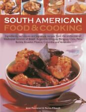 South American Food & Cooking: Ingredients, Techniques a... by Marina Fillipelli
