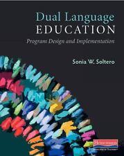 Dual Language Education: Program Design and Implementation