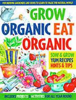 Grow Organic, Eat Organic BRAND NEW BOOK BY Lone Morton & Martin Ursell P/B 2001