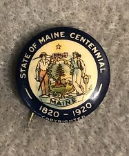 Antique 1920 STATE OF MAINE Centennial Commemorative Celluloid Pin