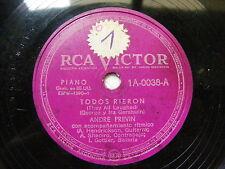 ANDRE PREVIN Rca Victor 1A-0038 PIANO 78 TODOS RIERON / ESO NO ME LO PUEDEN