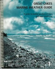 GREAT LAKES MARINE WEATHER GUIDE – Canadian Ministry of Environment