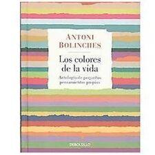 Los colores de la vida/ Colors Of Life: Antologia De Pequenos Pensamientos...
