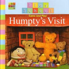 PLAY SCHOOL HUMPTY'S VISIT Come and Play Children's Reading Picture Story Book