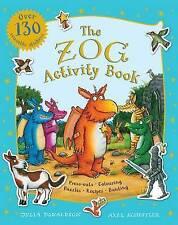 Julia Donaldson Activity Book - THE ZOG ACTIVITY BOOK - NEW