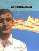 The Shape of Water (Salvo Montalbano Mysteries), Camilleri, Andrea, Very Good Bo