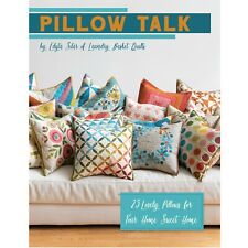 Pillow Talk Book by Edyta Sitar of Laundry Basket Quilts ISE-934