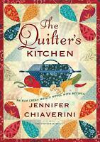 The Quilter's Kitchen  (ExLib) by Jennifer Chiaverini