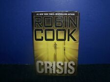 Book - Crisis - A Novel by Robin Cook - #1 New York Times Best Selling Author