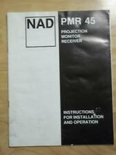 Original Owner / User Manual for the NAD PMR 45 Projection Monitor Receiver