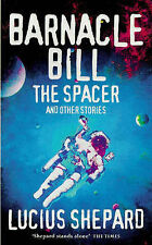 Barnacle Bill by Lucius Shepard (Paperback, 1998)