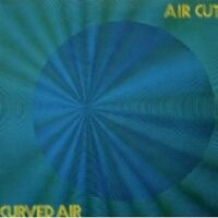 "CURVED AIR ""AIR CUT"" CD NEU"