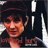 Darrell Bath - Love and Hurt (2002)