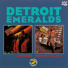 Detroit Emeralds - Do Me Right/You Want It You Got It (CDSEWD 067)