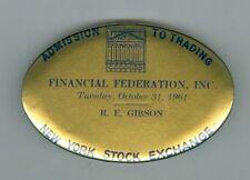 Scarce Oct 31, 1961 Halloween New York Stock Exchange, New York, Admission Badge