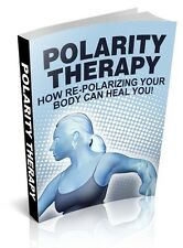 Polarity Therapy + 10 Free eBooks With Resell rights ( PDF )
