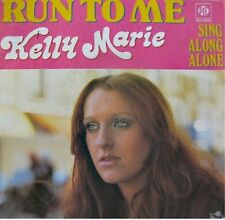 KELLY MARIE run to me/sing along alone SP 1977 RARE VG+