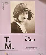 National Geographic Visionari I Geni Della Fotografia n 7 Tina Modotti