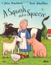 A Squash and A Squeeze,Julia Donaldson,Axel Scheffler