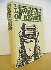 The Secret Lives of Lawrence of Arabia by Phillip Knightley & Colin Simpson 1970