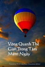 Vong Quanh the Gioi Trong Tam Muoi Ngay : Around the World in 80 Days...