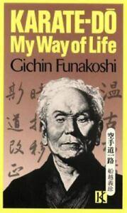 Karate-Do : My Way of Life by Gichin Funakoshi