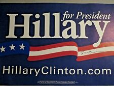 Bill Clinton Signed Autographed Hillary for President 2008 Campaign Sign Rare