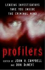 Profilers: Leading Investigators Take You Inside The Criminal Mind by Campbell,