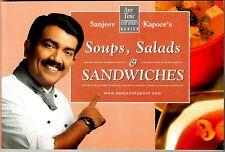 Sanjeev Kapoor's Soups, Salads & Sandwiches by Sanjeev Kapoor (Paperback)