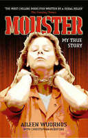 Monster. My True Story by Wuornos, Aileen|Berry-Dee, Christopher (Paperback book