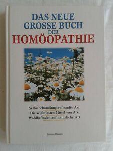 Das neue Grosse Buch der Homöopathie, Selbstbehandlung, wichtigste Mittel, 2000
