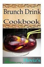 NEW Brunch Drink by Heviz's