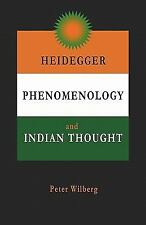 Heidegger, Phenomenology and Indian Thought by Peter Wilberg (2008, Paperback)