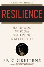 Resilience: Hard-Won Wisdom for Living a Better Life, Greitens Navy SEAL, Eric