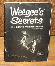 SIGNED Weegee Weegee's Secrets of Shooting With Photoflash Mel Harris 1953 PB