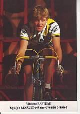 CYCLISME carte cycliste VINCENT BARTEAU équipe RENAULT ELF 1985
