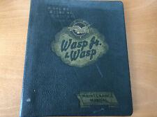 New listing P&W 985 & Wasp Jr. & Wasp Engine Maintenance Manuals 1947