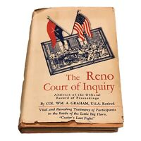 The Reno Court Of Inquiry, Graham 1954 - Custer Battlefield Little Big Horn HCDJ