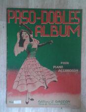 Paso-dobles album. Pour piano accordéon. Garzon. 1949.