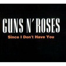 Guns n' Roses [Maxi-CD] Since I don't have you (1994)