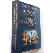 Le testament français - Confession d'un porte-drapeau déchu - MAKINE Andreï