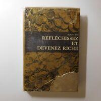Napoléon HILL 1973 Réfléchissez devenez riche Essai argent économie Genève N7689