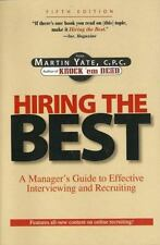 Hiring The Best: A Manager's Guide to Effective Interviewing and Recruiting