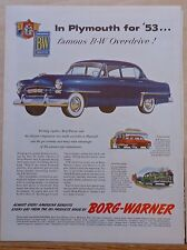 1953 magazine ad for Plymouth & Borg-Warner - Famous B-W overdrive in Plymouth