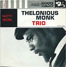 "THELONIOUS MONK TRIO Nutty/Work BARCLAY rare JAZZ bop HARD BOP 7"" hear!"