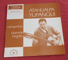 ATAHUALPA YUPANQUI LP FR CAMPESIMO ARGENTINE  CHANT DU MONDE