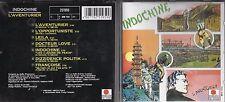 CD 7 TITRES INDOCHINE L'AVENTURIER DE 1988 ARIOLA 251 959