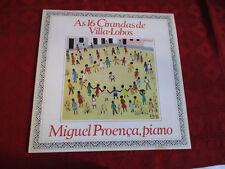 LP MIGUEL PROENCA As 16 Cirandas de Villa-Lobos